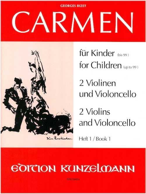 Carmen für Kinder, Heft 1 - 2 Violinen Cello - Stimmen - laflutedepan.com