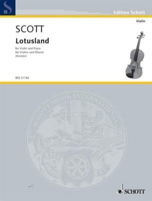Lotusland Scott Cyril / Kreisler Fritz Partition Violon - laflutedepan