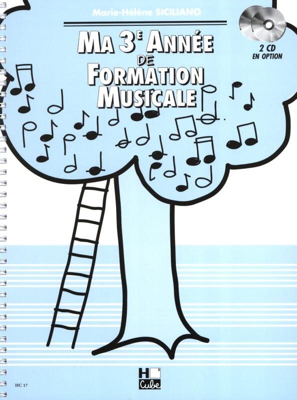 Ma 3ème année de Formation Musicale - SICILIANO - laflutedepan.com