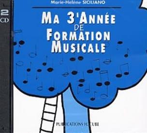 CD / Ma 3ème année de formation musicale SICILIANO laflutedepan