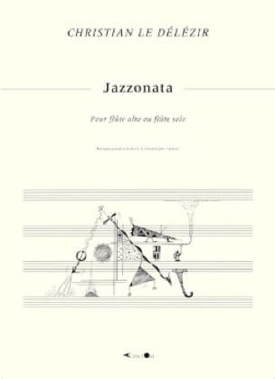 Jazzonata - Délézir Christian Le - Partition - laflutedepan.com