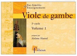 Viole de gambe - 2ème Cycle - Volume 1 Jérome Hantaï laflutedepan