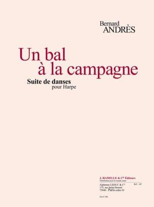Un Bal à la Campagne Bernard Andres Partition Harpe - laflutedepan