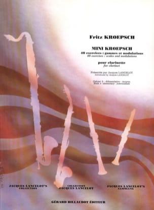 Fritz Kroepsch - Mini Kroepsch - 40 Exercises - Booklet 3 - Partition - di-arezzo.com