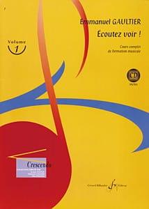 Ecoutez Voir ! Volume 1 Emmanuel Gaultier Partition laflutedepan