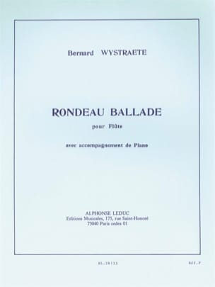 Rondeau Ballade Bernard Wystraete Partition laflutedepan