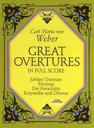 Great Overtures Carl Maria von Weber Partition laflutedepan