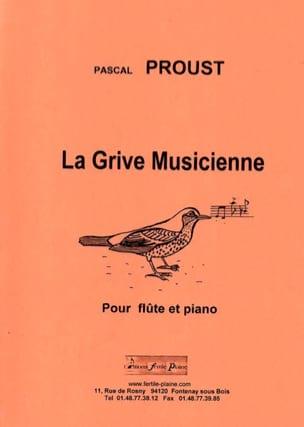 La grive musicienne Pascal Proust Partition laflutedepan