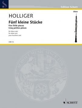 5 Kleine Stücke Heinz Holliger Partition Hautbois - laflutedepan