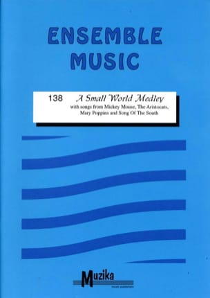 A Small World Medley -Ensemble - Partition - laflutedepan.com