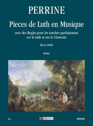 Pièces de Luth en Musique Perrine Partition Luth - laflutedepan