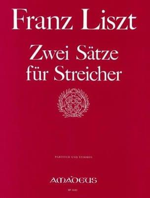 2 Sätze für Streicher -Partitur + Stimmen - LISZT - laflutedepan.com