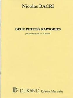 2 Petites Rhapsodies Nicolas Bacri Partition Clarinette - laflutedepan