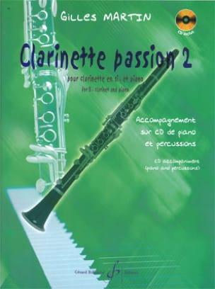 Clarinette Passion Vol . 2 Gilles Martin Partition laflutedepan