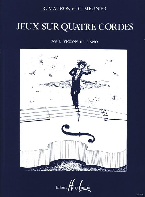 Jeux sur 4 cordes - Mauron Roger / Meunier Gérard - laflutedepan.com
