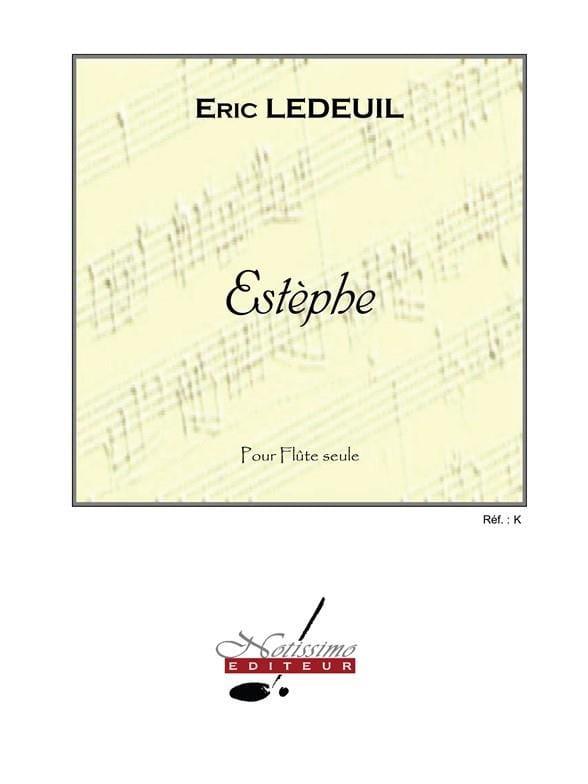 Estèphe - Eric Ledeuil - Partition - laflutedepan.com