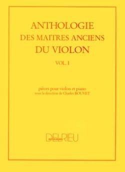 Anthologie des Maîtres Anciens Du Violon Volume 1 laflutedepan