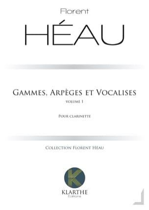 Gammes, Arpèges et Vocalises - Vol. 1 Florent Héau laflutedepan