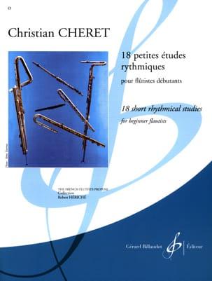 18 Petites études rythmiques - Flûte Christian Chéret laflutedepan