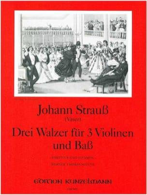 3 Walzer für 3 Violinen und Bass Johann (Père) Strauss laflutedepan