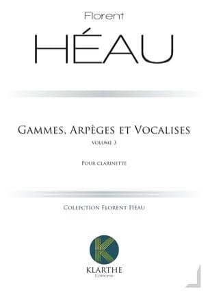 Gammes, Arpèges et Vocalises - Vol. 3 Florent Héau laflutedepan