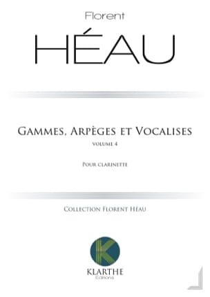 Gammes, Arpèges et Vocalises - Vol. 4 Florent Héau laflutedepan