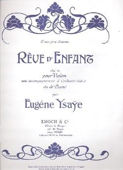 Rêve d'enfant op. 14 Eugène Ysaÿe Partition Violon - laflutedepan