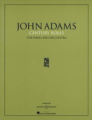 Century Rolls - John Adams - Partition - laflutedepan.com
