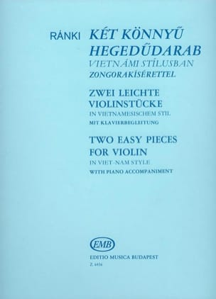 2 Easy pieces for violin in Viet-Nam style György Ranki laflutedepan