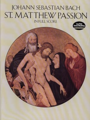 St. Matthew Passion - Full Score BACH Partition laflutedepan