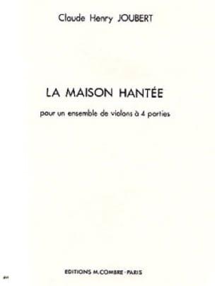 La Maison hantée - Claude-Henry Joubert - Partition - laflutedepan.com