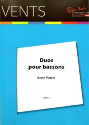 Duos pour Bassons - René Potrat - Partition - laflutedepan.com