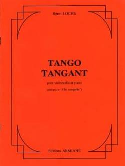 Tango Tangant Henri Loche Partition Violoncelle - laflutedepan