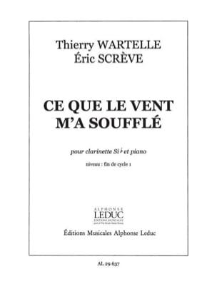 Ce que le vent m'a soufflé Wartelle Thierry / Scrève Eric laflutedepan
