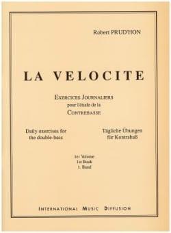 La Vélocité Volume 1 - Contrebasse Robert Prud'hon laflutedepan