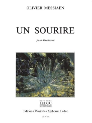 Un sourire - Conducteur MESSIAEN Partition Grand format - laflutedepan