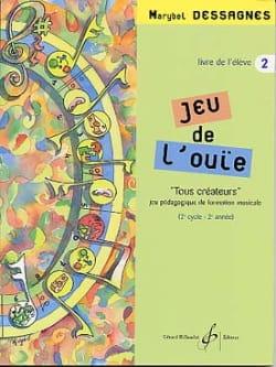 Jeu de L'ouïe - Elève Volume 2 Marybel Dessagnes laflutedepan