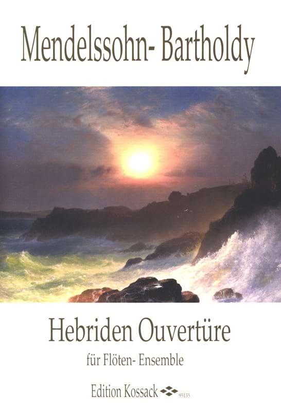 Hebriden Overture - Flöten Ensemble - MENDELSSOHN - laflutedepan.com