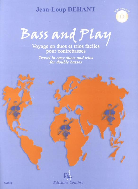 Bass And Play - Jean-Loup Dehant - Partition - laflutedepan.com