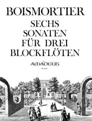 6 Sonaten für 3 Altblockflöten op. 7 BOISMORTIER laflutedepan