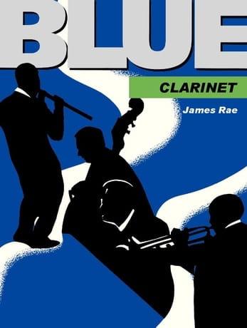 Blue Clarinet - James Rae - Partition - Clarinette - laflutedepan.com
