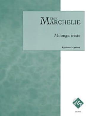 Milonga triste - 4 guitares - Erik Marchelie - laflutedepan.com