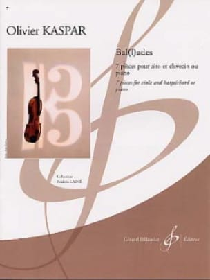 Ballades - Olivier Kaspar - Partition - Alto - laflutedepan.com