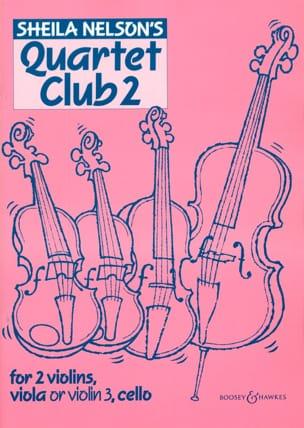 Quartet Club Volume 2 Sheila M. Nelson Partition laflutedepan