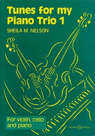 Tunes for my Piano Trio, Volume 1 Sheila M. Nelson laflutedepan
