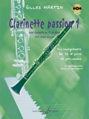 Clarinette passion - Volume 1 Gilles Martin Partition laflutedepan