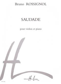 Bruno Rossignol - Saudade - Partition - di-arezzo.com