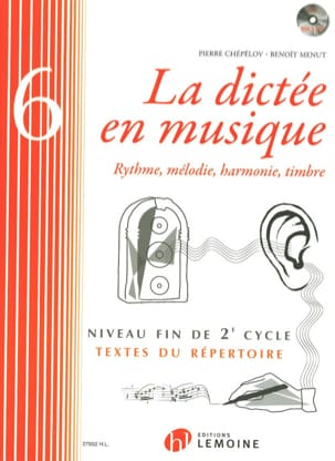Pierre CHEPELOV et Benoit MENUT - The Dictation in Music Volume 6 - Partition - di-arezzo.co.uk