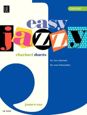 Easy Jazzy Duets - 2 Clarinets James Rae Partition laflutedepan