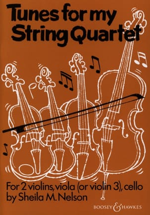Tunes For My String Quartet - 2 Violons Alto Cello laflutedepan